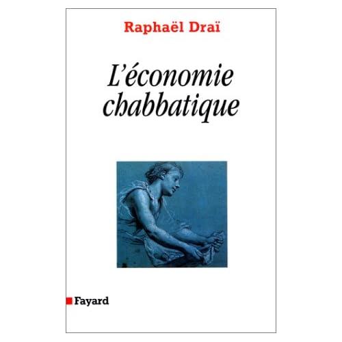 La Communication prophétique, tome 3 : L'Economie chabbatique