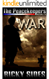The Peacekeepers. Book 12. War