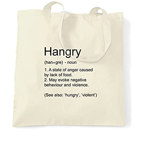 Hangry Definition You Wouldn't Like Me When I'm Hungry Starving Craving Food Internet Meme Joke Pun Funny Shopping Tote Bag Cool Birthday Gift Present