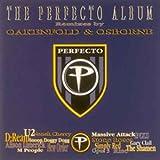 The Perfecto Album - Remixes By Oakenfold & Osborne