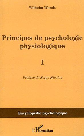Principes de psychologie physiologique : Tome 1 par Wilhem Wundt