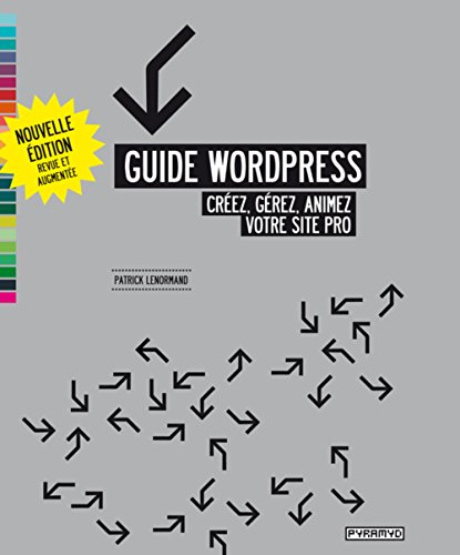 Guide Wordpress (NE) par Patrick Lenormand