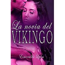 La novia del vikingo: (romance erotico en español)