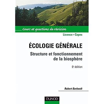 Écologie générale - 6e éd. : Structure et fonctionnement de la biosphère (Sciences de la vie)