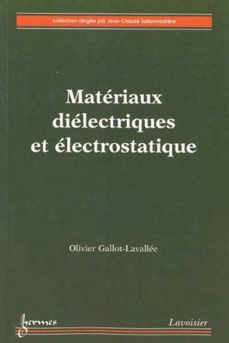 Matériaux diélectriques et électrostatique