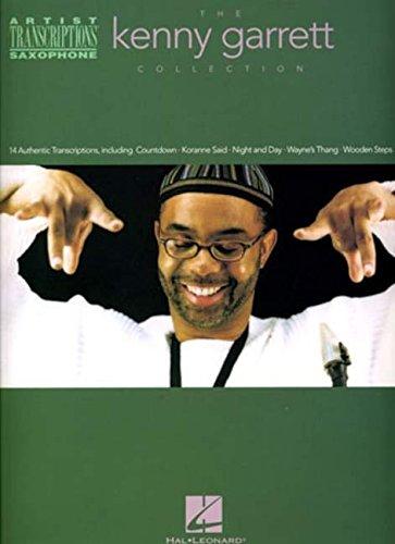 The Kenny Garrett Collection Asax Book: Noten für Alt-Saxophon (Artist Transcriptions)
