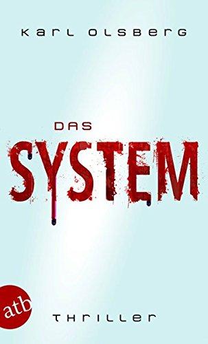 Das System: Thriller Vernetzte Systeme