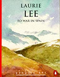 To War in Spain (Penguin 60s) by Laurie Lee (1996-03-28)