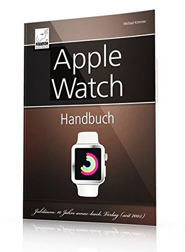 Apple Watch Handbuch - umfassender Überblick aller Apple Watch-Funktionen Buch-Cover