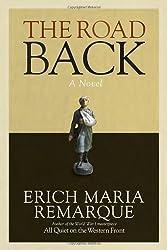 The Road Back: A Novel