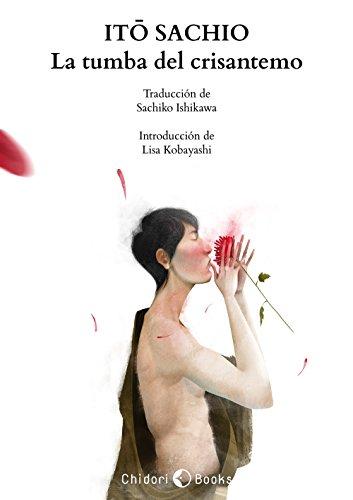 La tumba del crisantemo (Spanish Edition)