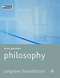 Philosophy (Palgrave Foundations Series) by Greetham, Bryan (May 15, 2006) Paperback