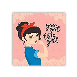 Yaya Cafe Womens Day Gifts You got This Girl Printed Fridge Magnet-Square