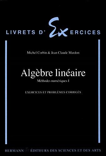 Algèbre linéaire (Livrets d'exercices) par Jean-Claude Mardon