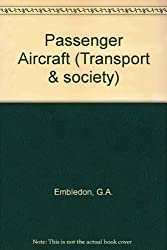 Passenger Aircraft (Transport & society)