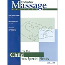 Pediatric Massage for the Child With Special Needs
