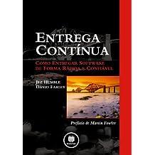 Entrega Continua. Como Entregar Software De Forma Rapida E Confiavel (Em Portuguese do Brasil)