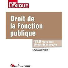 06d8d7ed509 Droit de la fonction publique   170 mots clés définis et expliqués