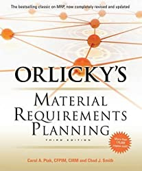 [Orlicky's Material Requirements Planning] (By: Carol A. Ptak) [published: July, 2011]