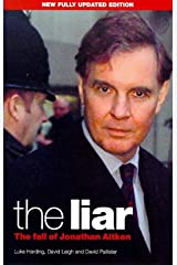 The Liar: The Fall of Jonathan Aitken (A Guardian book) Paperback