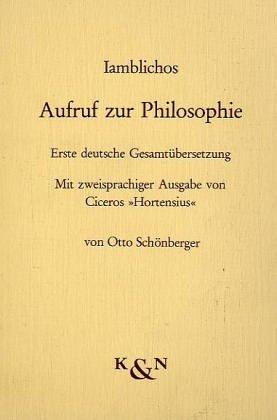 Aufruf zur Philosophie: Erste deutsche Gesamtübersetzung. Mit zweisprachiger Ausgabe von Ciceros