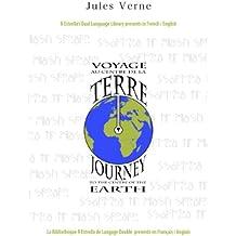 Voyage au Centre de la Terre-Journey to the Centre of the Earth (French/English) (Rafael Estrella's Dual Language Library (French/English)) (French Edition)