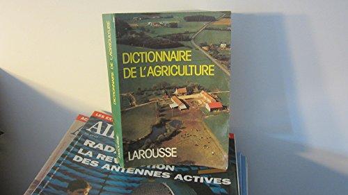 DICTIONNAIRE DE L'AGRICULTURE par Collectif