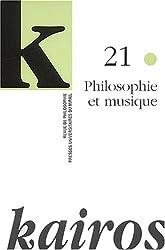 Kairos, N° 21 : Philosophie et musique