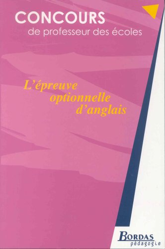 L'EPREUVE OPTIONNELLE D'ANGLAIS    (Ancienne Edition)