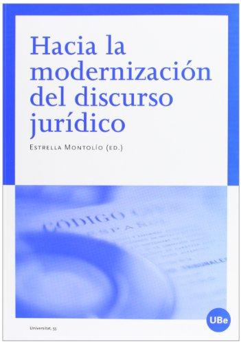 Hacia la modernización del discurso jurídico (UNIVERSITAT)