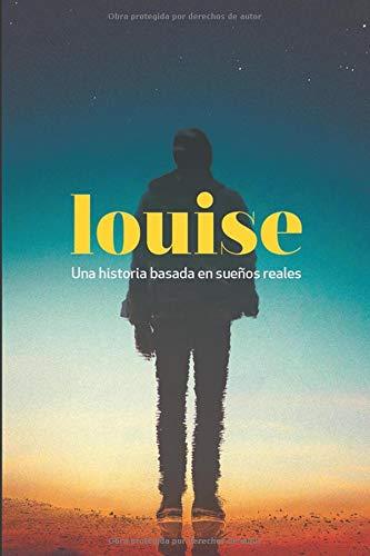 LOUISE: Versión extensa... toda la verdad (LOUISE 1 Y 2)