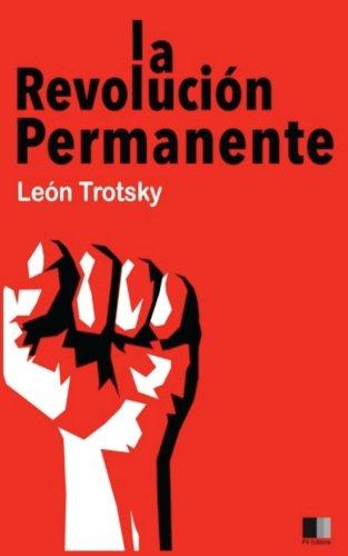La Revolución Permanente por León Trotsky