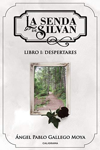 La senda de Silvan: Libro I: Despertares eBook: Gallego Moya ...