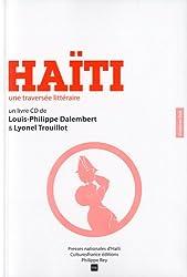 Haïti : Une traversée littéraire (1CD audio)
