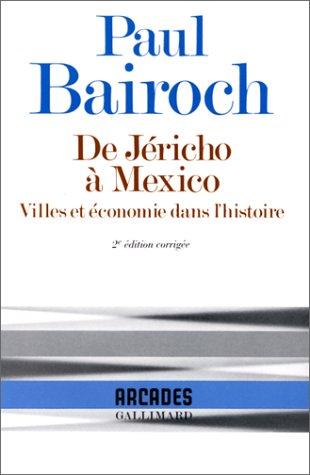 De Jricho  Mexico: Villes et conomie dans l'Histoire