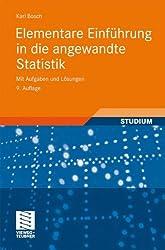 Elementare Einführung in die Angewandte Statistik: Mit Aufgaben und Lösungen (German Edition)