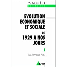 Evolution économique et sociale de 1929 à nos jours : Etats-Unis, France, Grande-Bretagne, RFA et Allemagne, URSS et CEI