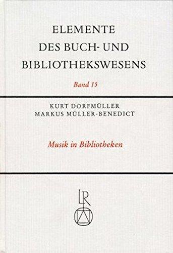Elemente des Buch- und Bibliothekswesens, Bd.15, Musik in Bibliotheken