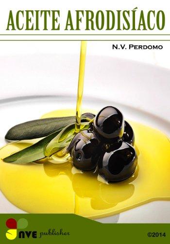 ACEITE AFRODISÍACO (Galician Edition) por N.V. Perdomo