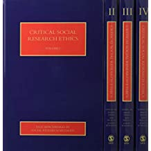 Critical Social Research Ethics, 4v (Sage Benchmarks in Social Research Methods)