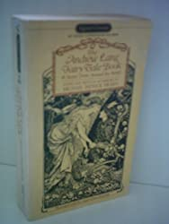 The Best of the Andrew Lang Fairy Tale Book (A Signet classic)