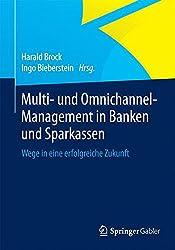 Multi- und Omnichannel-Management in Banken und Sparkassen: Wege in eine erfolgreiche Zukunft
