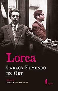Lorca par  Carlos Edmundo de Ory