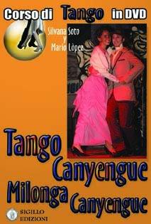 Tango Canyengue - Corso di Tango Argentino in DVD