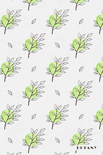 Botany: Plant Biology Phytology Botanist Botanical Daily Notebook Journal Diary Notepad -