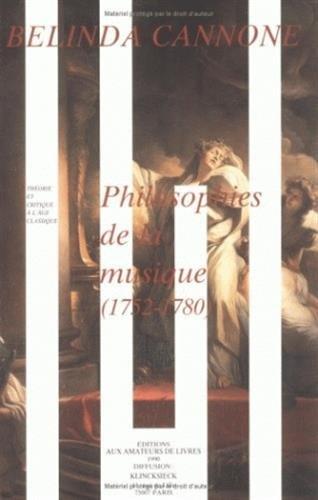 Philosophies de la musique: 1752-1780