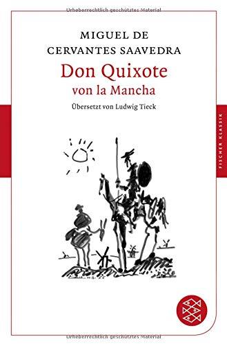 Don Quixote von la Mancha: Roman (Fischer Klassik)