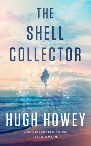 The Shell Collector: A Story of the Seven Seas