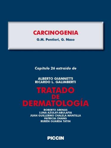 Capítulo 26 extraído de Tratado de Dermatología - CARCINOGENIA por A.Giannetti