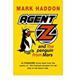 ({AGENT Z AND THE PENGUIN FROM MARS}) [{ By (author) Mark Haddon }] on [April, 2000]
